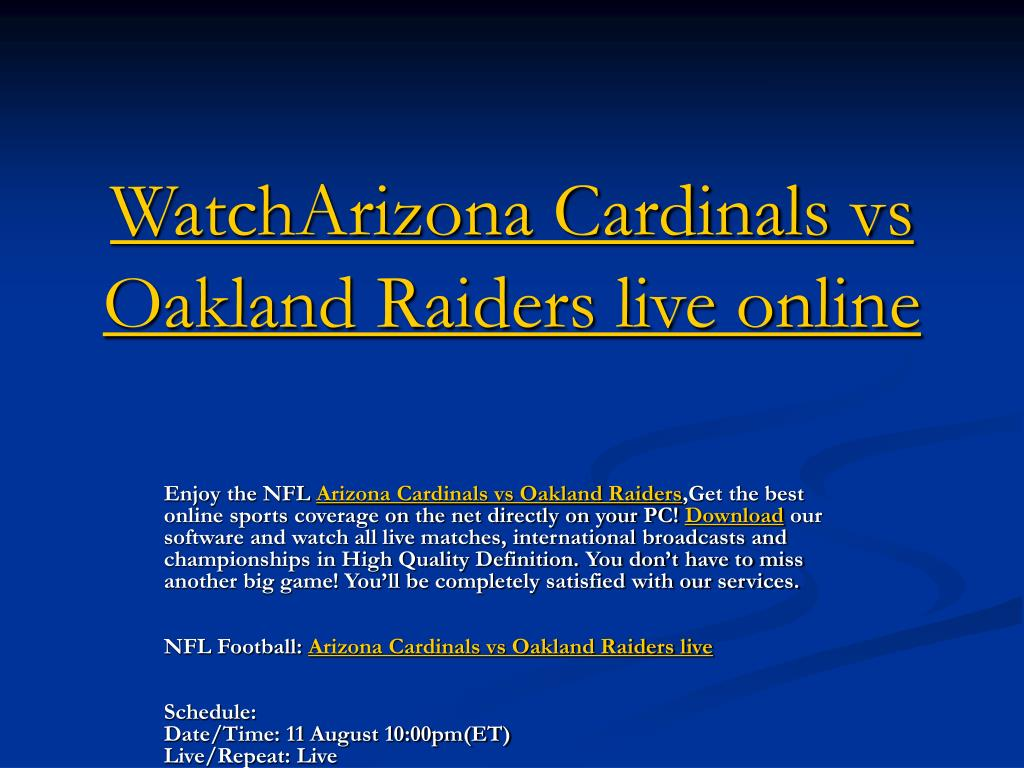 watcharizona cardinals vs oakland raiders live online l.