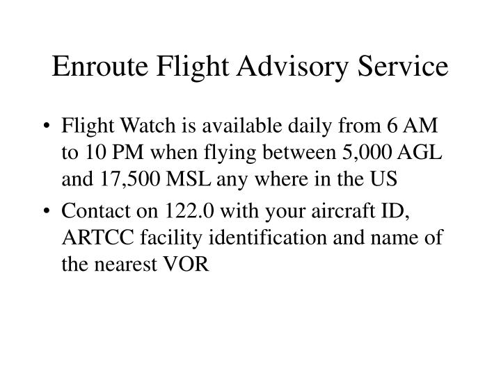 Enroute Flight Advisory Service