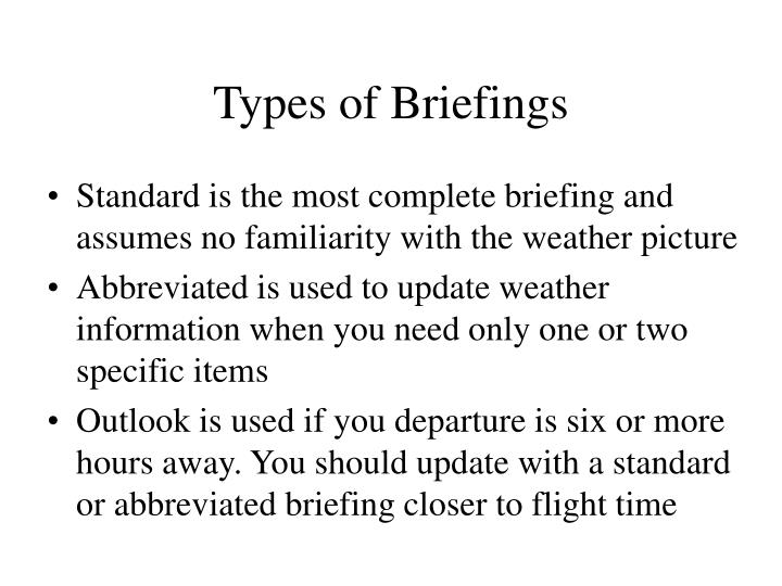 Types of Briefings