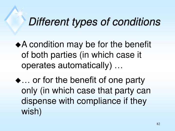 Different types of conditions