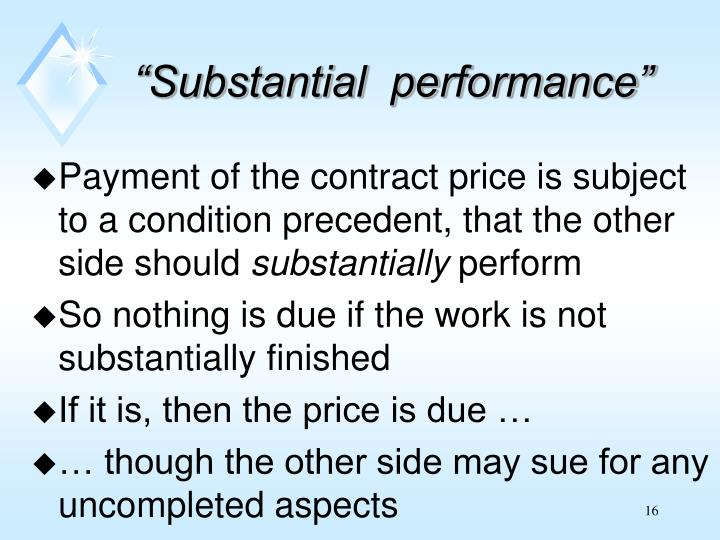 """""""Substantial  performance"""""""