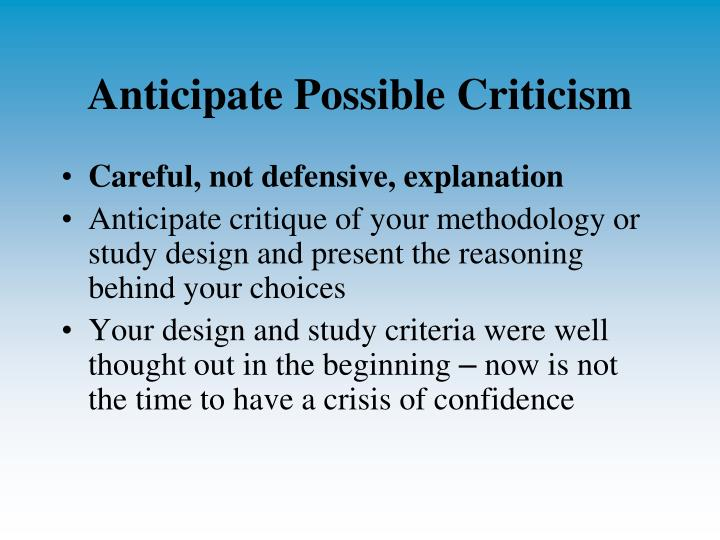 Anticipate Possible Criticism