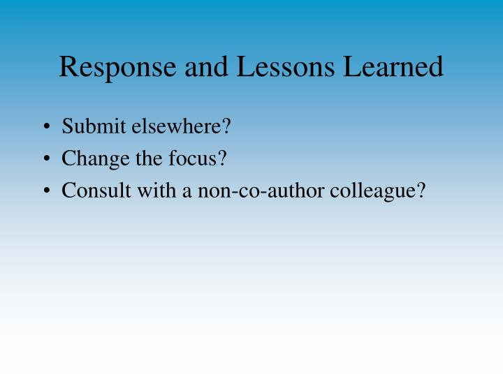 Response and Lessons Learned