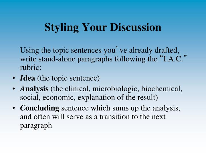 Styling Your Discussion