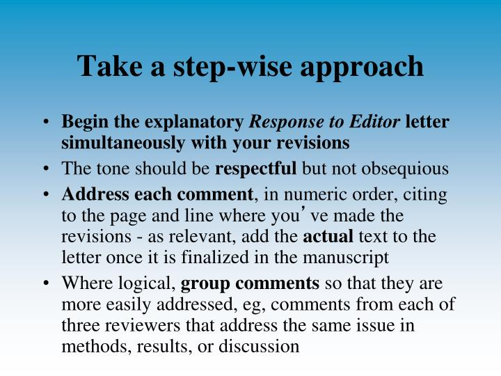 Take a step-wise approach