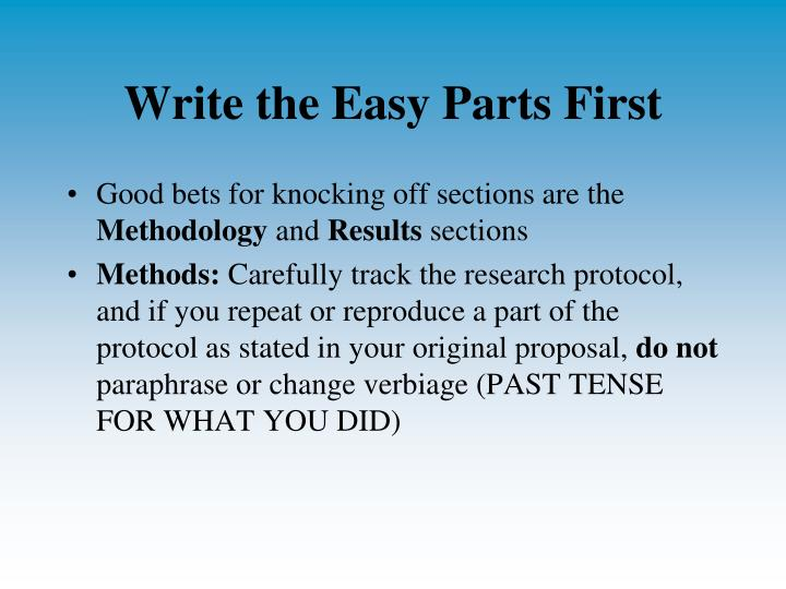 Write the Easy Parts First