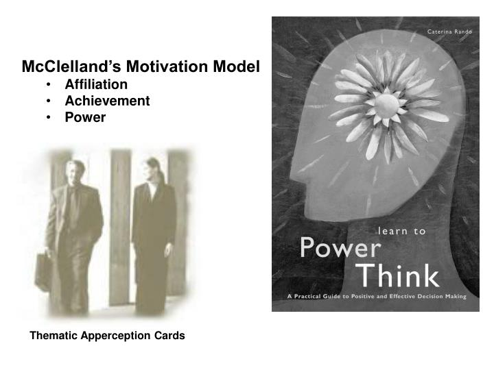 McClelland's Motivation Model