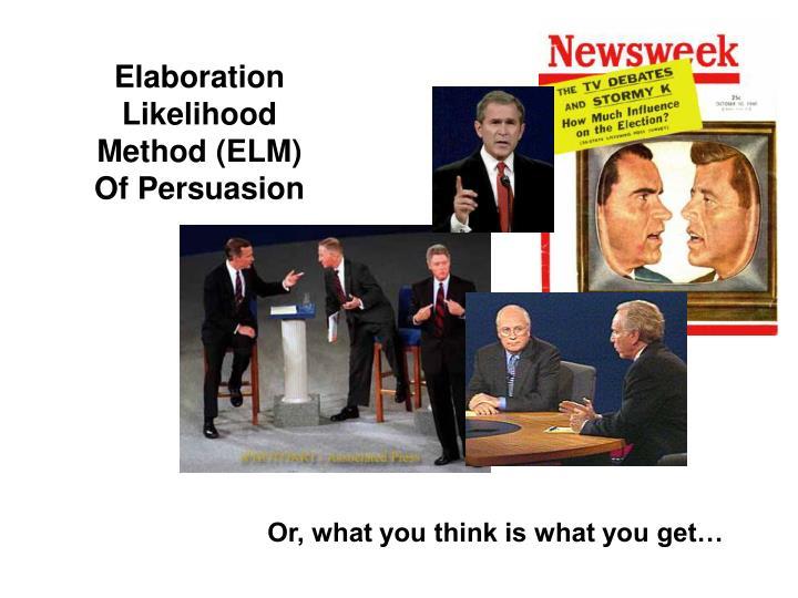Elaboration Likelihood Method (ELM)