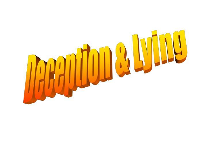 Deception & Lying