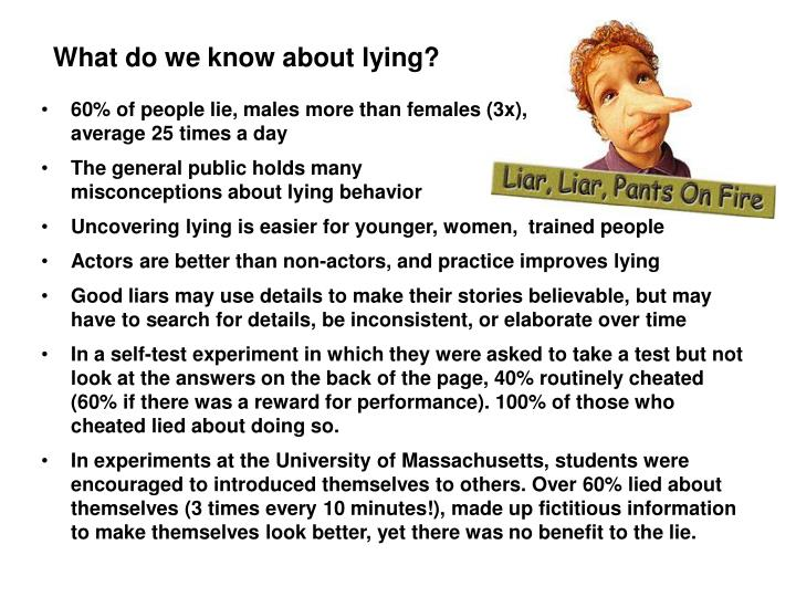 What do we know about lying?