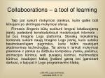 collaboorations a tool of learning1