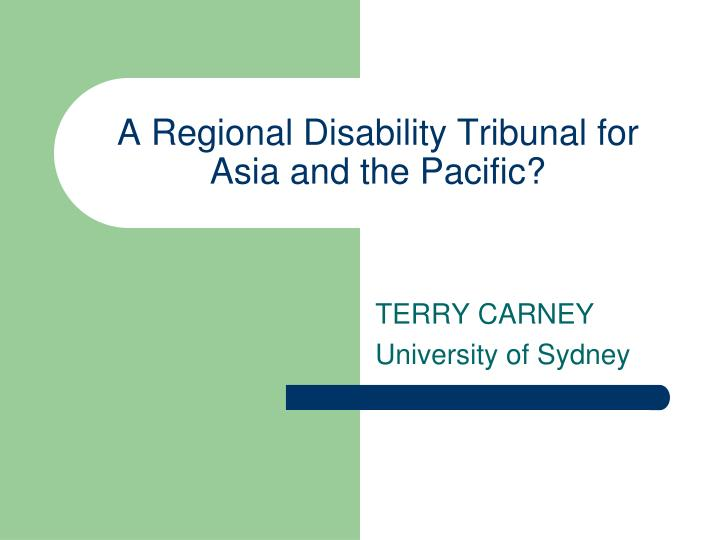 a regional disability tribunal for asia and the pacific n.