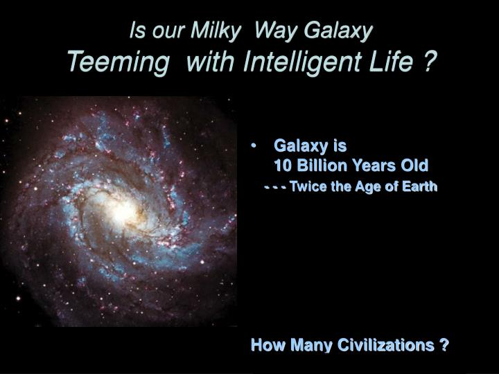 Is our Milky  Way Galaxy