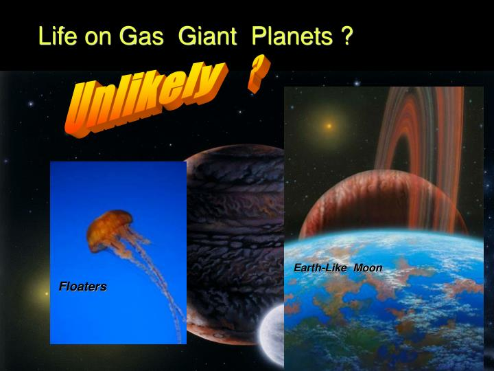 Life on Gas  Giant  Planets ?