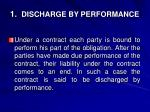 1 discharge by performance