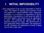 1 initial impossibility