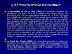 i election to rescind the contract