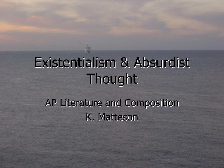 existentialism absurdist thought n.