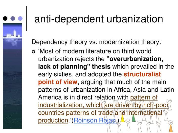 anti-dependent urbanization