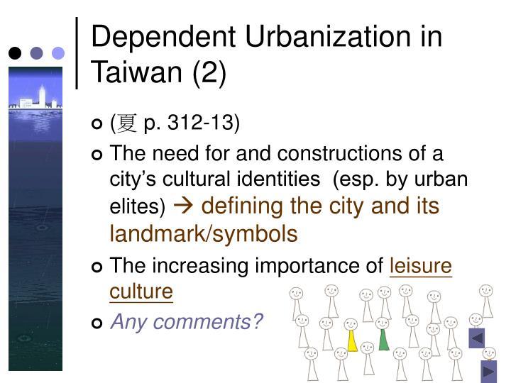Dependent Urbanization in Taiwan (2)