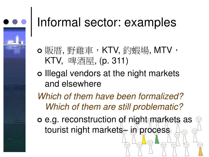 Informal sector: examples