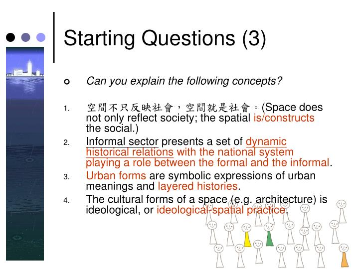 Starting Questions (3)