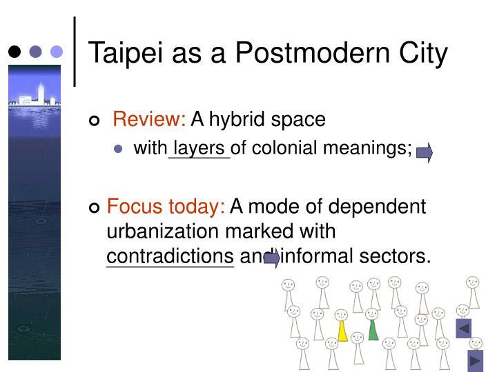 Taipei as a Postmodern City