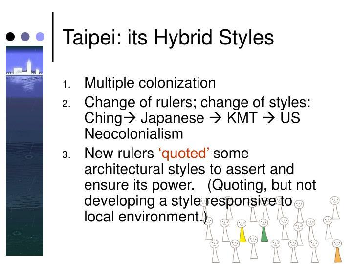 Taipei: its Hybrid Styles