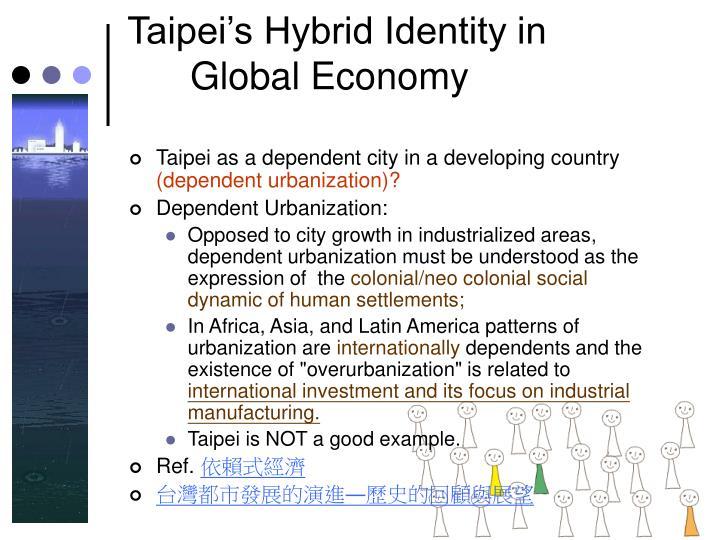 Taipei's Hybrid Identity in Global Economy