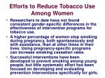 efforts to reduce tobacco use among women