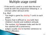 multiple usage contd