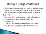 multiple usage continued