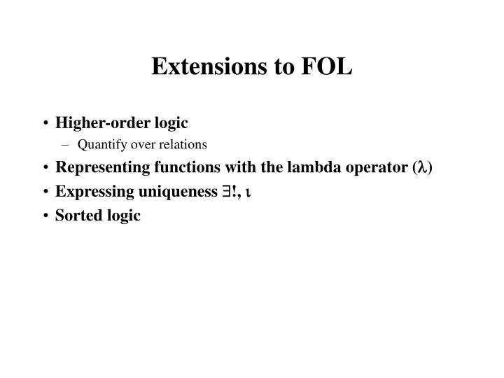 Extensions to FOL