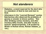 not slanderers
