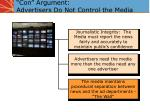 con argument advertisers do not control the media