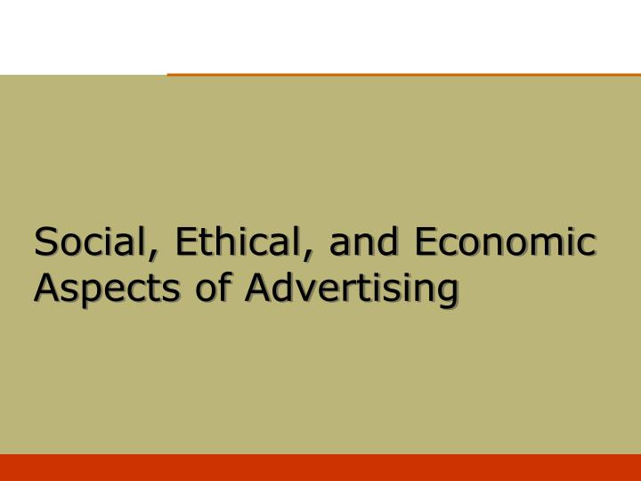 social ethical and economic aspects of advertising n.