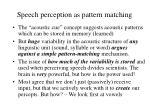 speech perception as pattern matching