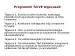 programmi terve tegevused