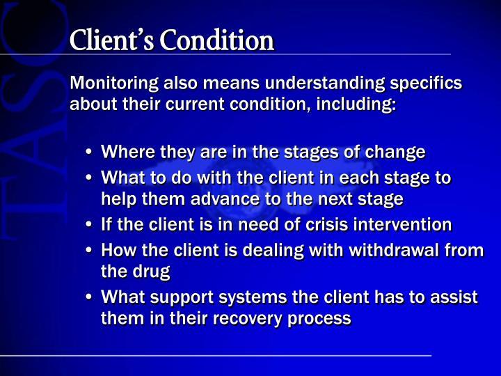Client's Condition
