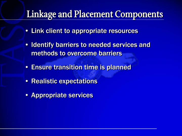Linkage and Placement Components