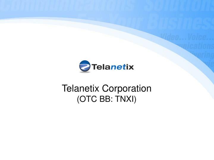 Telanetix Corporation