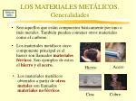 los materiales met licos generalidades