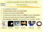 los materiales met licos propiedades
