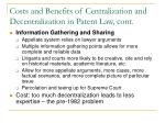 costs and benefits of centralization and decentralization in patent law cont