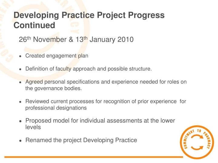 Developing Practice Project Progress Continued