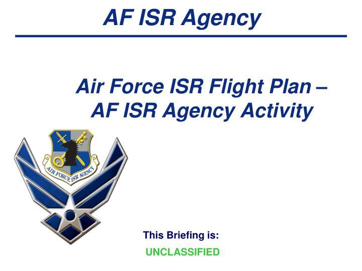 Air Force ISR Flight Plan – AF ISR Agency Activity