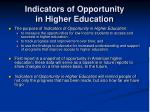 indicators of opportunity in higher education1
