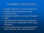 facebook tutorial goals