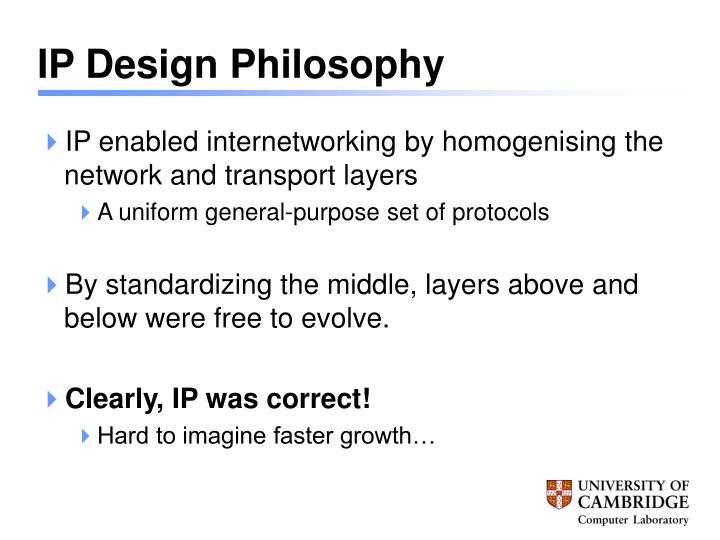 IP Design Philosophy