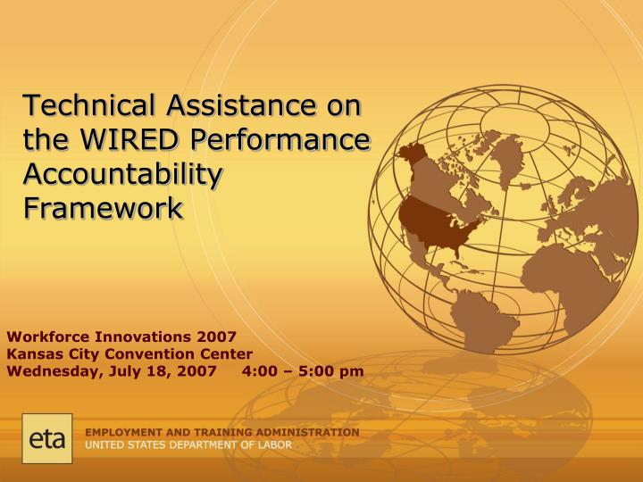 technical assistance on the wired performance accountability framework n.